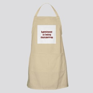 happiness is being Monserrat BBQ Apron