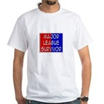 'Major League Survivor' White T-Shirt