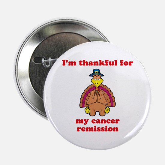 "Cancer Remission 2.25"" Button (10 pack)"