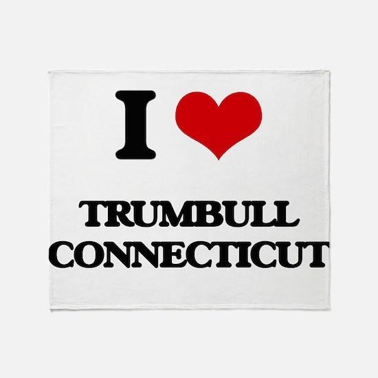 I love Trumbull Connecticut Throw Blanket