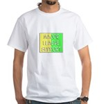 'Major League Support' White T-Shirt