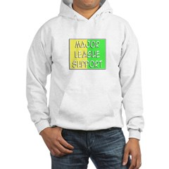 'Major League Support' Hoodie