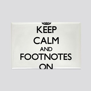 Keep Calm and Footnotes ON Magnets