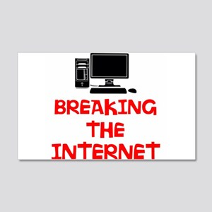 Breaking the Internet Wall Decal