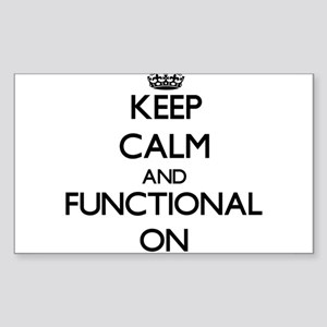 Keep Calm and Functional ON Sticker