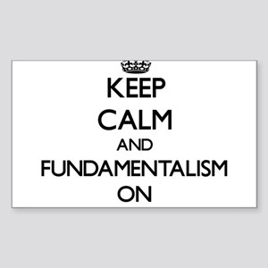 Keep Calm and Fundamentalism ON Sticker