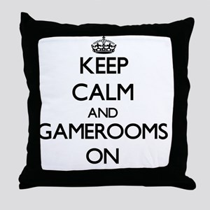 Keep Calm and Gamerooms ON Throw Pillow
