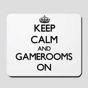 Keep Calm and Gamerooms ON Mousepad