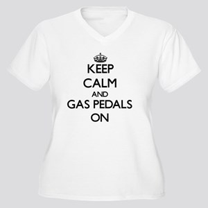 Keep Calm and Gas Pedals ON Plus Size T-Shirt