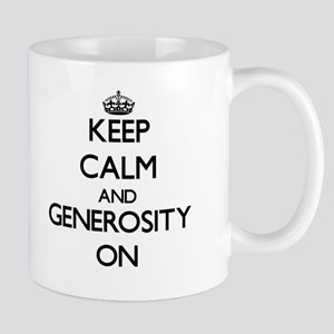 Keep Calm and Generosity ON Mugs