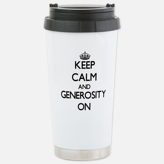 Keep Calm and Generosit Stainless Steel Travel Mug