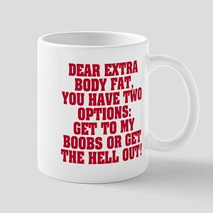 Extra body fat Mug