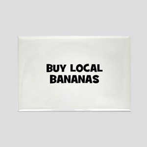 buy local bananas Rectangle Magnet
