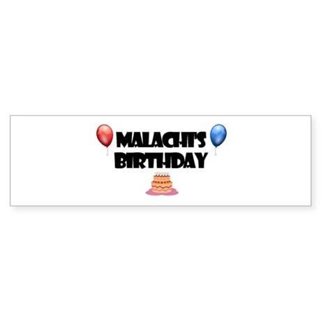Malachi's Birthday Bumper Sticker