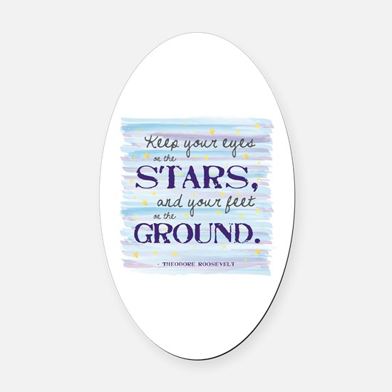 Keep Your Eyes On the Stars Oval Car Magnet