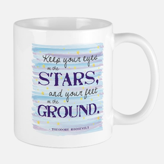 Keep Your Eyes On the Stars Mugs