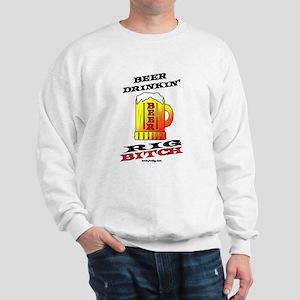 Rig Bitch Sweatshirt
