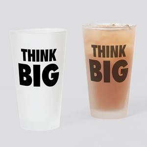 Think Big Drinking Glass