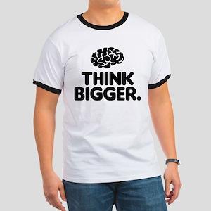 Think Bigger Ringer T