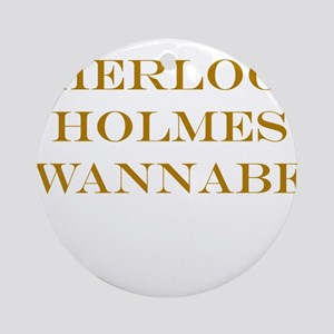Sherlock Holmes Wannabe Ornament (Round)