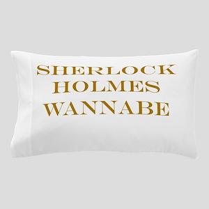 Sherlock Holmes Wannabe Pillow Case