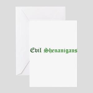 Evil Shenanigans Greeting Cards