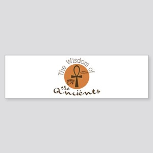 Wisdom Ancients Bumper Sticker
