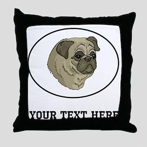 Custom Pug Throw Pillow