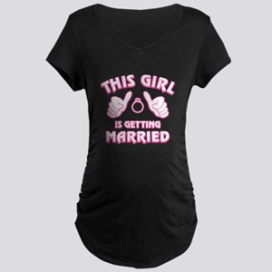 This Girl Getting Married Maternity Dark T-Shirt