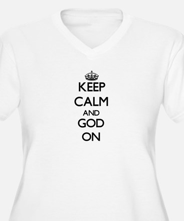 Keep Calm and God ON Plus Size T-Shirt