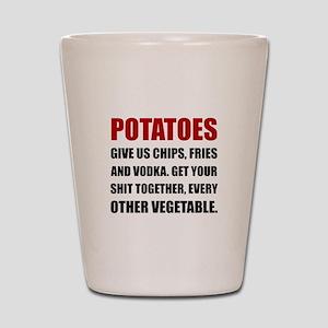 Potatoes Give Us Shot Glass
