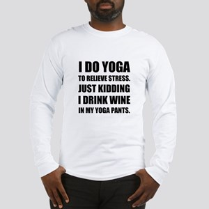 Yoga Pants Wine Long Sleeve T-Shirt