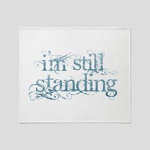 I'm Still Standing Throw Blanket