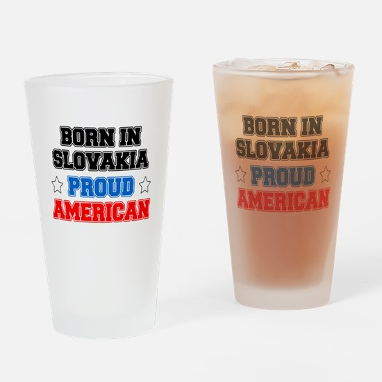 Born In Slovakia Proud American Drinking Glass
