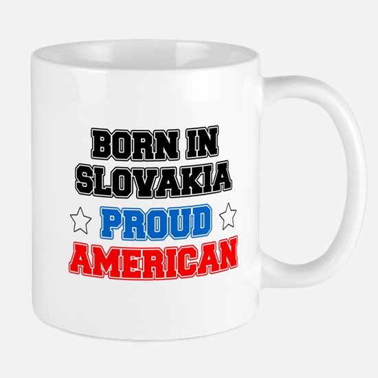 Born In Slovakia Proud American Mugs