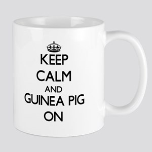 Keep Calm and Guinea Pig ON Mugs
