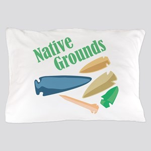 Native Grounds Pillow Case