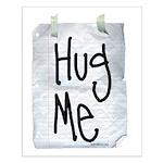 Hug Me Small Poster
