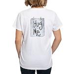 Hug Me Women's V-Neck T-Shirt