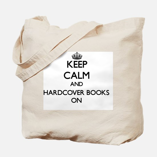 Keep Calm and Hardcover Books ON Tote Bag