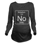 102. Nobelium Long Sleeve Maternity T-Shirt
