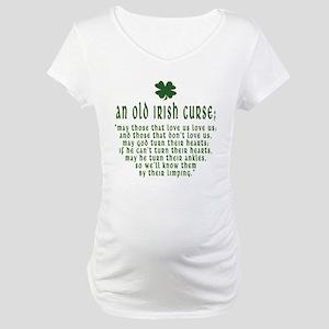 An Old irish curse Maternity T-Shirt
