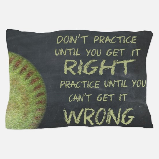 Practice Fastpitch Softball Motivational Pillow Ca
