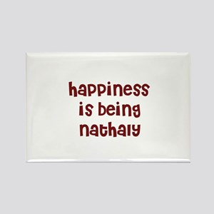 happiness is being Nathaly Rectangle Magnet