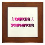 CANCER SCHMANCER Framed Tile