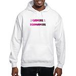 CANCER SCHMANCER Hooded Sweatshirt