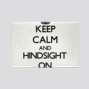 Keep Calm and Hindsight ON Magnets