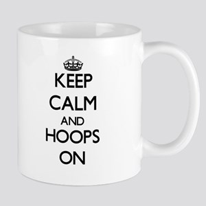 Keep Calm and Hoops ON Mugs