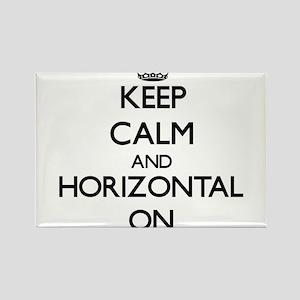 Keep Calm and Horizontal ON Magnets