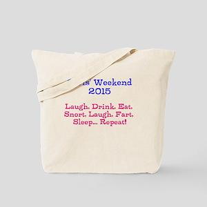 Girls' Weekend 2015 Tote Bag